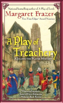 A Play of Treachery (Joliffe Mystery Series #5)