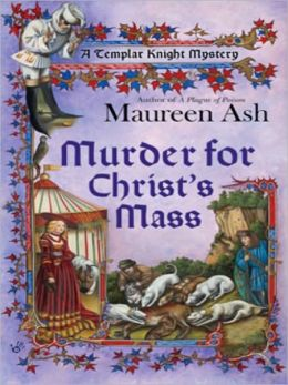 Murder for Christ's Mass (Templar Knight Mystery Series #4)