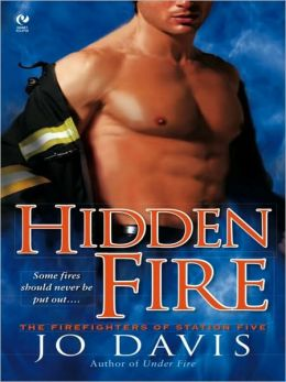 Hidden Fire (Firefighters of Station Five Series #3)
