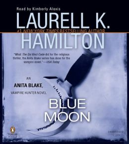 Blue Moon (Anita Blake Vampire Hunter Series #8)