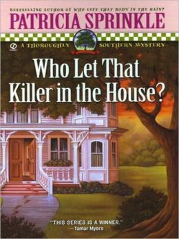 Who Let That Killer in the House? (Thoroughly Southern Series #5)