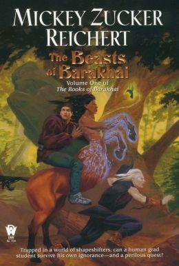 The Beasts of Barakhai (Books of the Barakhai Series #1)