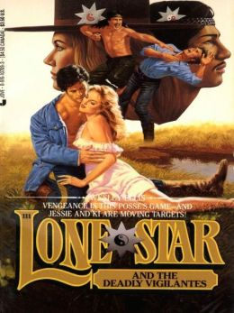 Lone Star 111: The Deadly Vigilantes