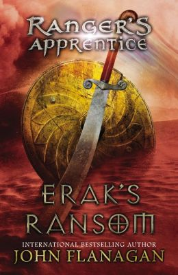 Erak's Ransom (Ranger's Apprentice Series #7)