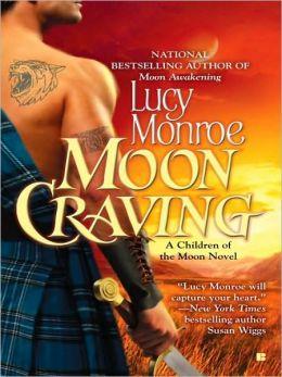Moon Craving (Children of the Moon Series #2)