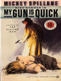 My Gun is Quick (Mike Hammer Series #2)