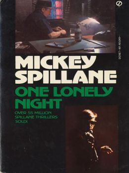 One Lonely Night (Mike Hammer Series #4)