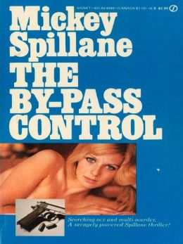 The By-Pass Control (Tiger Mann Series #4)