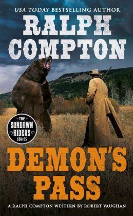 Ralph Compton Demon's Pass: A Novel by Dick Vaughn