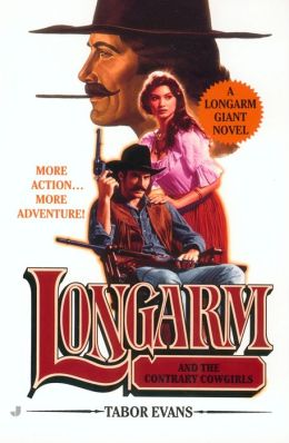 Longarm and the Contrary Cowgirls (Longarm Giant Series #21)