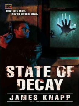 State of Decay (Revivors Series #1)