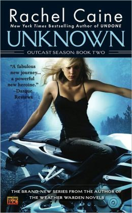 Unknown (Outcast Season Series #2)