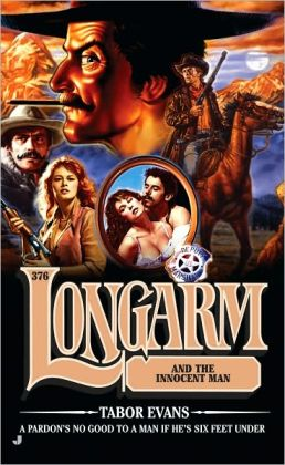 Longarm and the Innocent Man (Longarm Series #376)