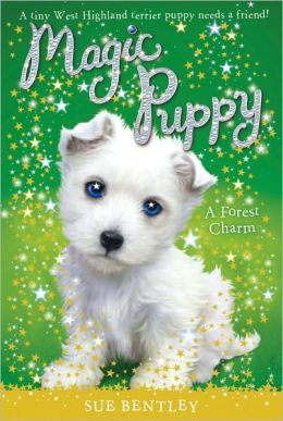 A Forest Charm (Magic Puppy Series #6)