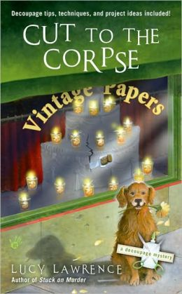 Cut to the Corpse (Decoupage Mystery Series #2)