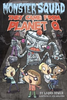 They Came from Planet Q (Monster Squad Series #4)