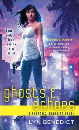 Ghosts and Echoes (Shadows Inquiries Series #2)