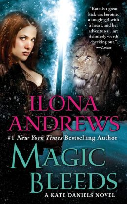 Magic Bleeds (Kate Daniels Series #4)