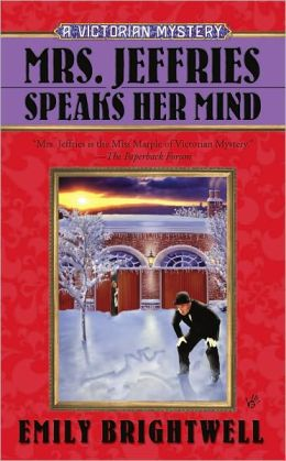 Mrs. Jeffries Speaks Her Mind (Mrs. Jeffries Series #27)