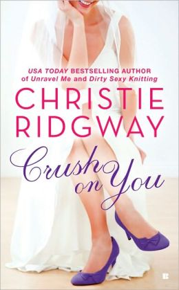 Crush on You (Three Kisses Trilogy #1)
