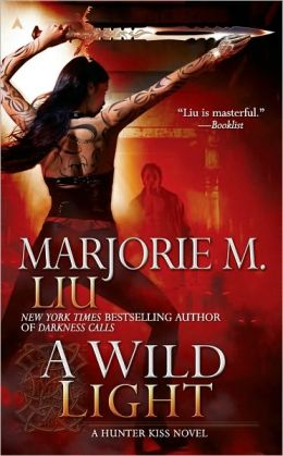 A Wild Light (Hunter Kiss Series #3)