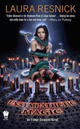 Unsympathetic Magic (Esther Diamond Series #3)