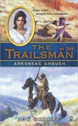 Arkansas Ambush (Trailsman Series #346)