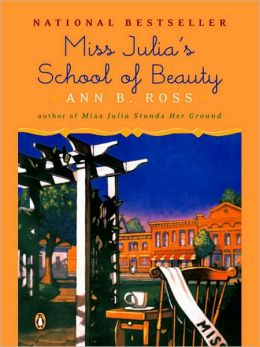 Miss Julia's School of Beauty (Miss Julia Series #6)