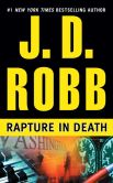 Book Cover Image. Title: Rapture in Death (In Death Series #4), Author: J. D. Robb