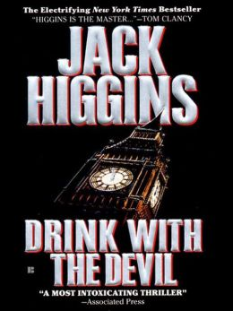 Drink with the Devil (Sean Dillon Series #5)