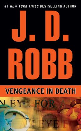 Vengeance in Death (In Death Series #6)