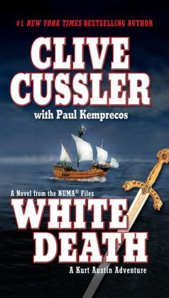 White Death: A Kurt Austin Adventure (NUMA Files Series)