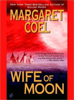 Wife of Moon (Wind River Reservation Series #10)