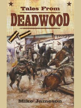 Tales from Deadwood