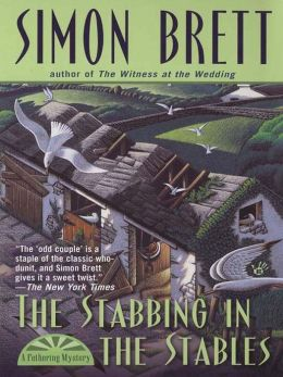 The Stabbing in the Stables (Fethering Series #7)