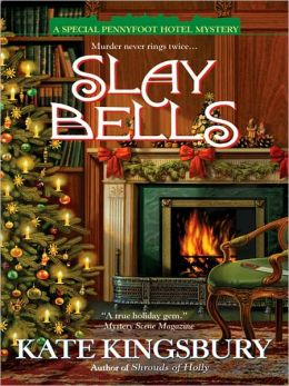 Slay Bells (Pennyfoot Hotel Mystery Series #14)