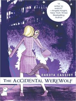 The Accidental Werewolf (Accidentals Series #1)