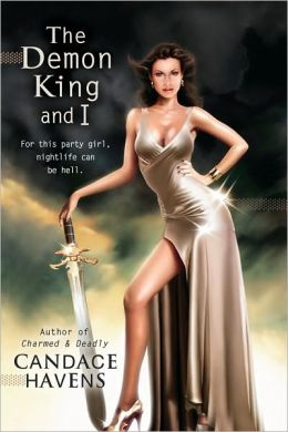 The Demon King and I (Caruthers Sisters Series #1)