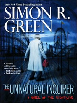 The Unnatural Inquirer (Nightside Series #8)