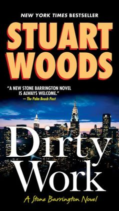 Dirty Work (Stone Barrington Series #9)