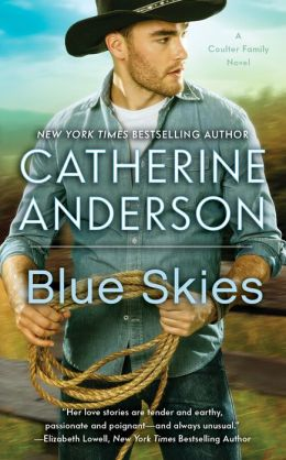 Blue Skies (Kendrick-Coulter-Harringan Series #4)