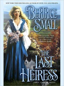 The Last Heiress (Friarsgate Inheritance Series #4)
