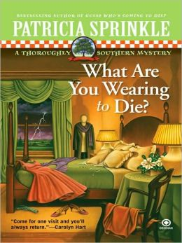 What Are You Wearing to Die? (Thoroughly Southern Series #10)