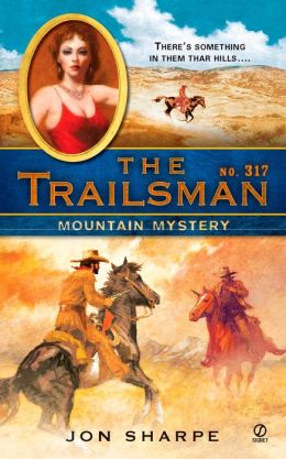 The Mountain Mystery (Trailsman Series #317)