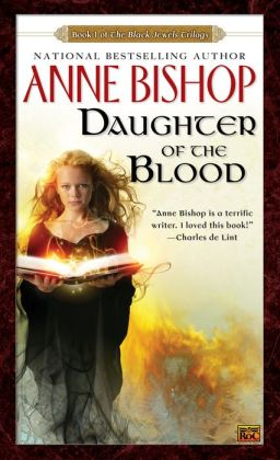 Daughter of The Blood (Black Jewels Series #1)