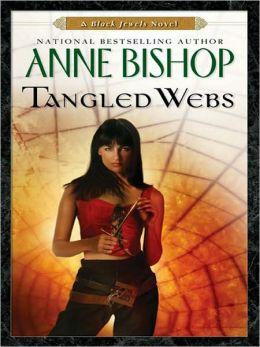 Tangled Webs (Black Jewels Series #5)