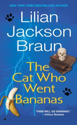 The Cat Who Went Bananas (The Cat Who... Series #27)