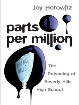 Parts per Million: The Poisoning of Beverly Hills High School
