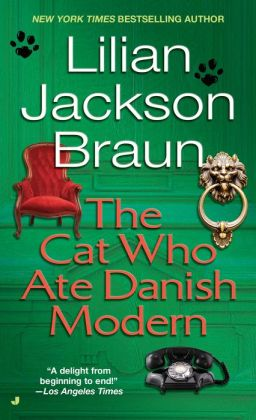 The Cat Who Ate Danish Modern (The Cat Who... Series #2)