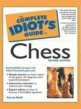 The Complete Idiot's Guide to Chess, 2e